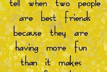 Friendship quotes / by Carrolyn Brown♥♡