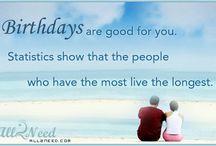 Birthday Quotes / by Phyllis Hamner