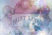 Fairy Land.... / by Starla Skye