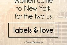 Sex in the City / Shopping is my cardio / by Debbie Laliberte-Merrill