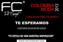 COLOMBIAMODA--2013 / by FC FIT CONCEPT