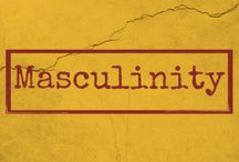 Masculinity / by Restoration Counseling Center of Northern Colorado
