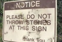 Signs: Think Again / by Cindy Rucker Thompson