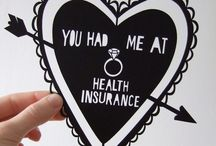 Health Insurance Humor / by A+  Brokerage Insurance and Financial Services