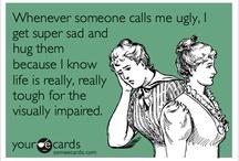 funny!  / by Erica Casanova