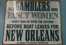 New Orleans, Place of my Birth / What to see, do, eat, drink, experience while in New Orleans.... / by Claire Rodman