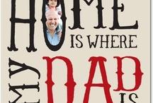 Holidays - Dad Day / by Elizabeth M.