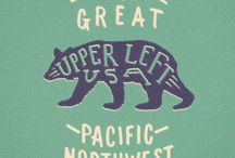 Pacific Northwest / PNW Dreaming... / by Emily Miller