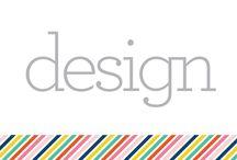 S E C T I O N :: Design / by Pencil Shavings Studio