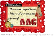 AAC: FAQs, Myths, and More. / by Lauren S. Enders, MA, CCC-SLP