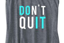 Work out... Don't quit / by Michelle Foehner