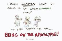 Zombies / Apocalypse! / by Danielle D'Ambrosio