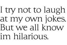 I Love To Laugh / by J. K.