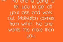 Motivation / by Jess Smith