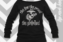 Marine Corps girlfriend apparel and more / by Sarah Dorothy