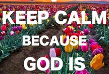 KEEP CALM / by Janet Lea Wilkerson