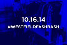#WESTFIELDFASHBASH / by Westfield Style