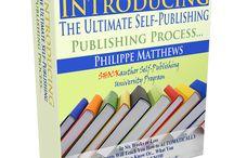 Ultimate Self-Publishing Publishing Process / by Philippe Matthews