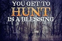 hunting quotes / by Chasidy Garrett