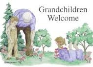 Can't do without Grandkids! / by Cheryl Carroll