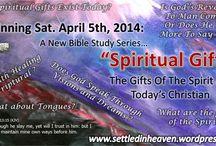 SIH - Gifts Of The Spirit / by SettledInHeaven.org RobBarkman