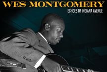 Wes Montgomery / Legendary jazz guitarist, Wes Montgomery / by Resonance Records