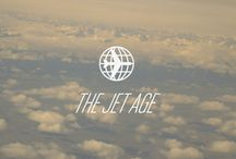 The Jet Age / by FLIGHT 001