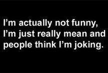 I live on humor! / by Kari King