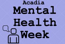 Mental Health Week / Join the Acadia Mental Health Society in several events all about mental health and wellness! / by Acadia Students' Union