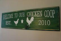 chicken signs / by Glenna Manley