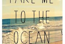 Take Me To The Ocean / by ❤Haley Carder❤