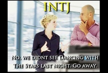 INTJ - Yeah, It's Like That. / by Tracy Avallone