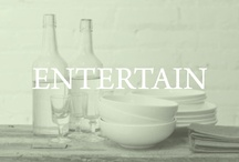 entertain / by Left on Houston