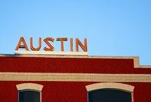 I Love Austin! / by Sarah Millard