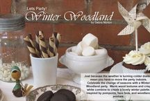 Winter Wonderland party / by Holly Orgill