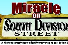 MIRACLE ON SOUTH DIVISION STREET  / Every family has a story and the Nowaks have a doozy! A heartfelt and hilarious comedy by Tom Dudzick. / by Peninsula Players Theatre