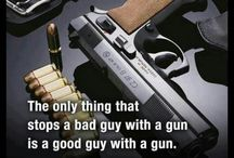 Guns / by Brian Kirkpatrick