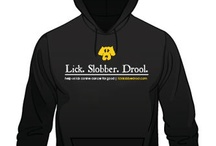 Lick. Slobber. Drool. / by Julie Clegg