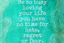 Quotes / by Marilyn Sorensen