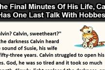 Calvin & Hobbes / by Jessica Gardner