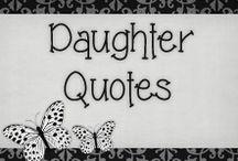 Daughters.....Dedicated to my beautiful girls / by Milena Mammoliti