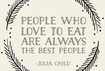 Food Quotes / by Gourmet Gift Baskets.com
