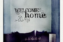 welcome home / by Clipit Arredamento