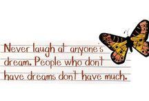 Quotes / Inspirational / by Sarah Mac C
