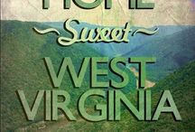 West Virginia, My Home Sweet Home!!! / by Bonnie Stickdorn