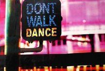 Dance, dance, dance! / by Judee Light