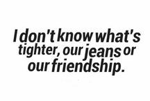 Awesome Friend Quotes / by Pam Johnson