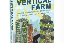 VERTICAL FARMING  / VERTICAL FARMING IS THE FUTURE!  / by GRAY SCOTT