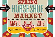 2012 Spring Market! / by Horseshoe Market