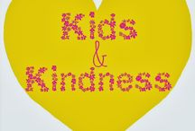 Kids and Kindness / by The Chirping Moms